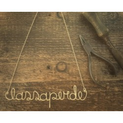 """Collana mantra """"Lassa perde"""" - Wear your thoughs"""